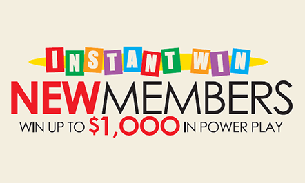 New Members Win Up To $1000!