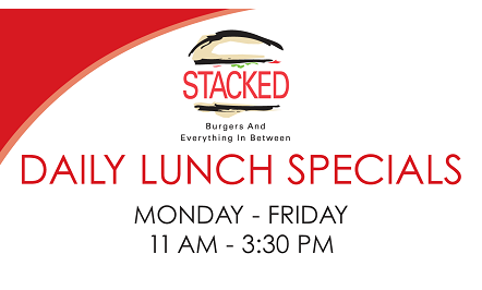 Stacked Daily Lunch Specials