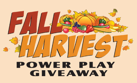 Fall Harvest Power Play Giveaway