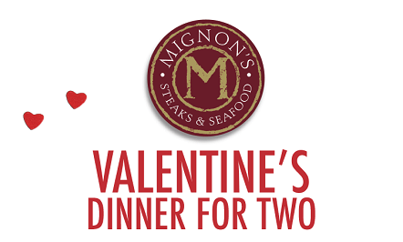 Valentine's Dinner at Mignon's