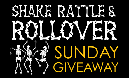 Shake Rattle & Rollover Sunday Giveaway
