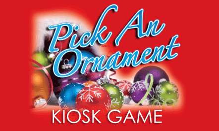 Pick An Ornament Kiosk Game