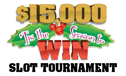 $15,000 'Tis the Season to Win Slot Tournament