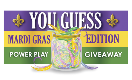 You Guess Mardi Gras Edition Power Play Giveaway