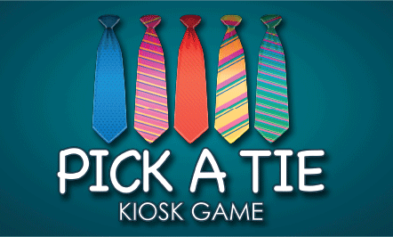 Pick A Tie Kiosk Game