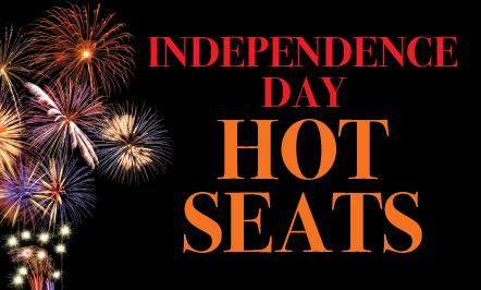 Independence Day Hot Seats