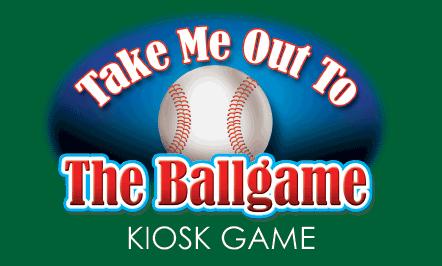 Take Me Out To The Ballgame Kiosk Game