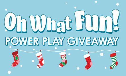 Oh What Fun! Power Play Giveaway