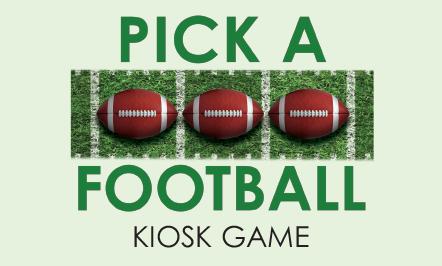 Pick A Football Kiosk Game