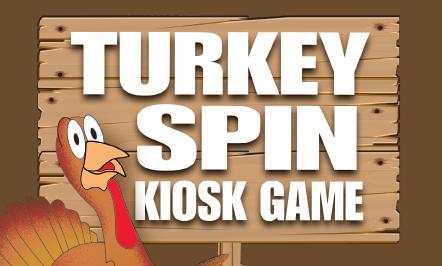 Turkey Spin Kiosk Game