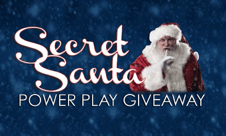 Secret Santa Power Play Giveaway