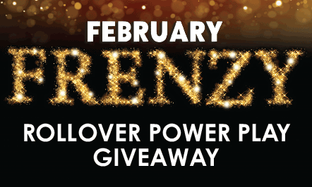 February Frenzy Roll Over