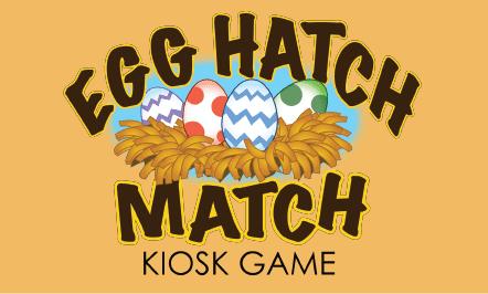 Egg Hatch Match Kiosk Game
