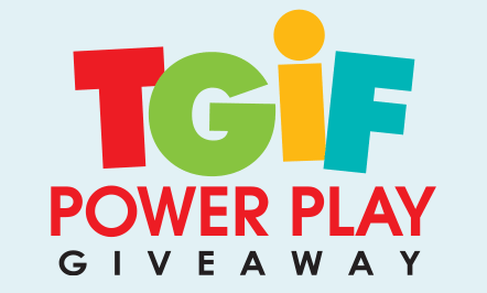 TGIF Power Play Giveaway