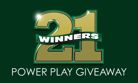 21 Winners Power Play Giveaway