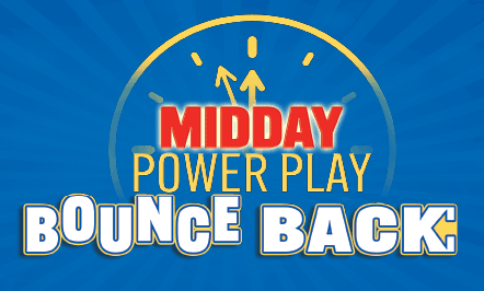Midday Power Play Bounce Back