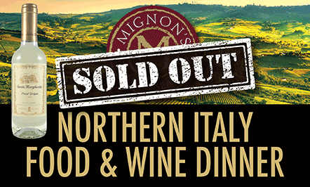 **SOLD OUT** Northern Italy Food & Wine Dinner