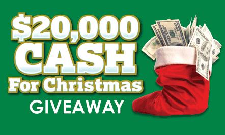 $20,000 Cash For Christmas