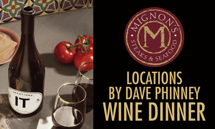 Locations By Dave Phinney Wine Dinner